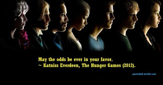 Go through some of the best quotes and sayings from the 2012 movie The Hunger Games, directed by Gary Ross.