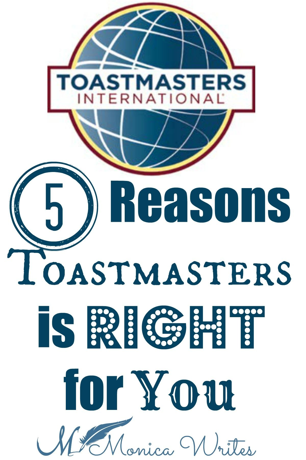 5 reasons toastmasters is right for you