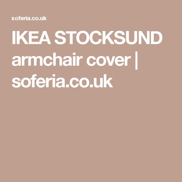 IKEA STOCKSUND armchair cover | soferia.co.uk