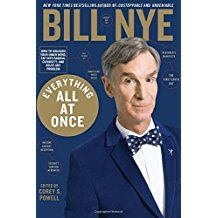 Everyone Has An Inner Nerd Just Waiting To Be Awakened By The Right Passion In Everything All At Once Bill Nye Wi Everything All At Once Bill Nye Science Guy