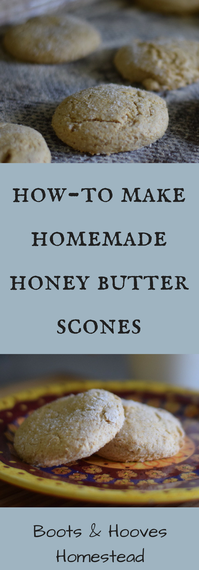 Honey Butter Scones Recipe With Images Homemade