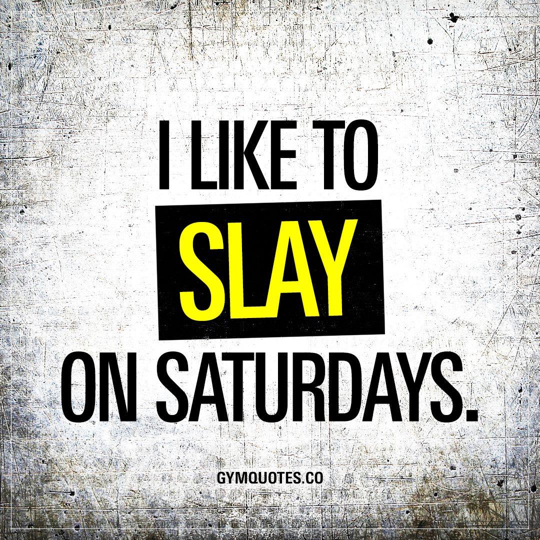 Saturday Gym Motivation Quotes 1