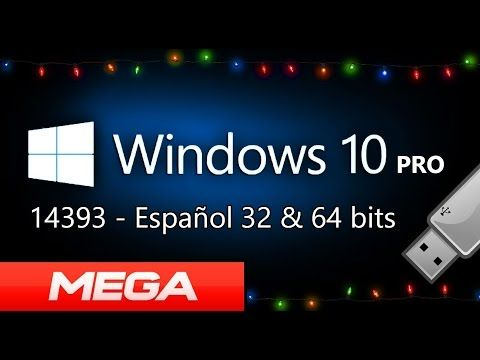 Descargar Windows 10 Pro Final 14393 Iso Español 1 Link Mega 32 Y 64 Bits Booteable Youtube Descargar Windows 10 Windows 10 Matematicas Interactivas