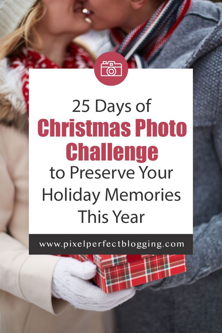 25 Days of Christmas Photo Challenge to Preserve Your
