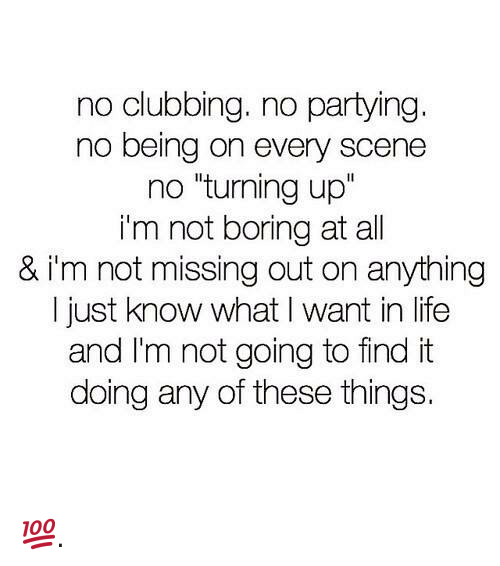 No Partying No Clubbing Quotes Google Search Club Quote Quotes Party Quotes