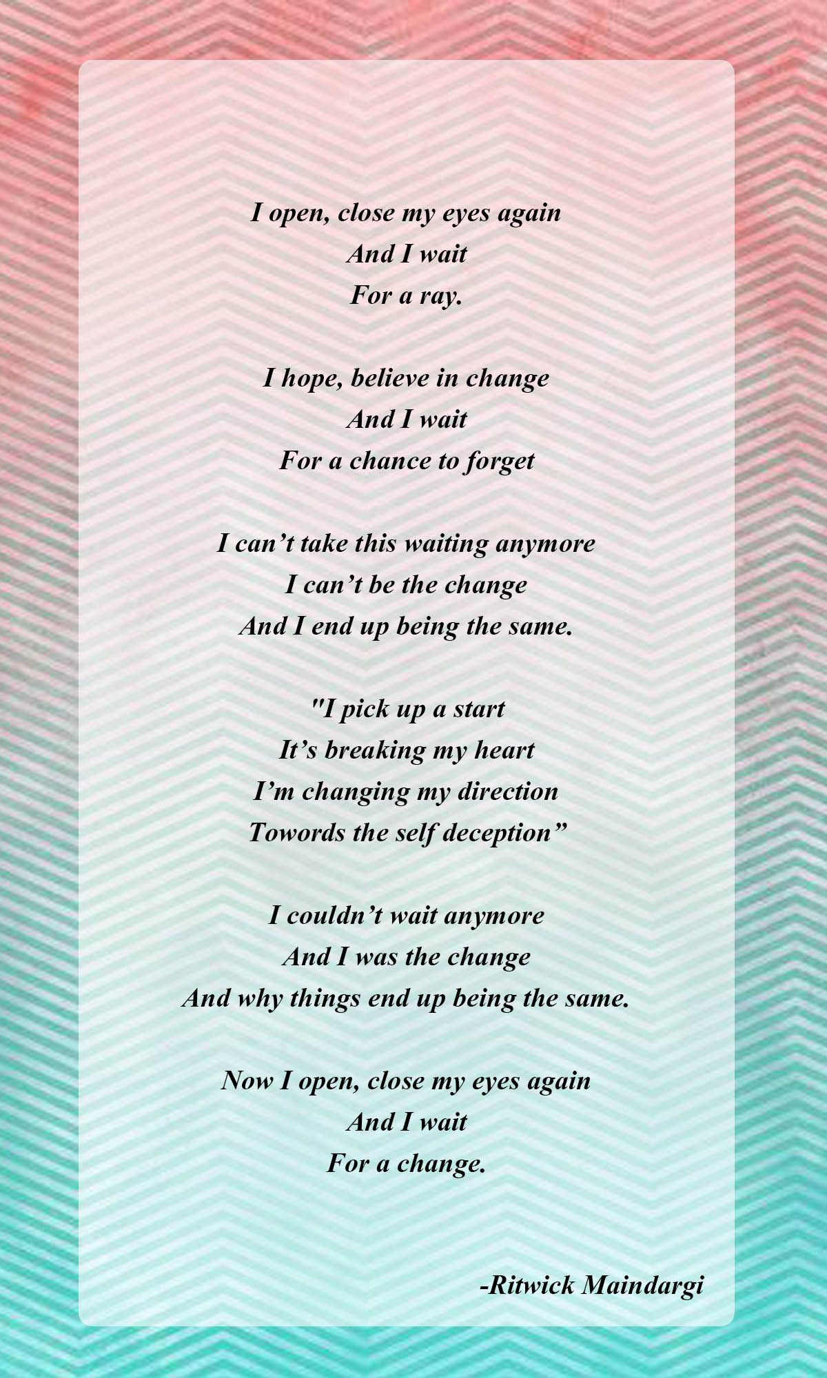 Between The Same & Change #poem #poet | Thinking Out Loud (Poems by