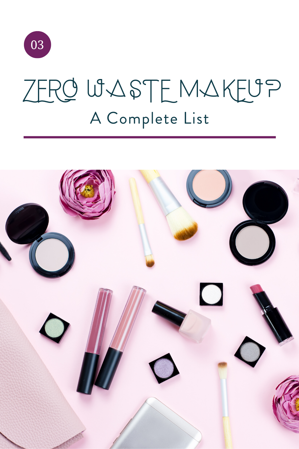 A Complete List of Zero Waste Makeup Brands — The Laurie