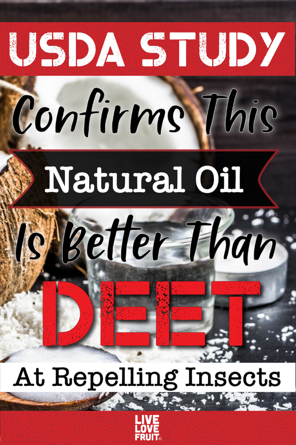 Coconut Oil Better Than DEET at Repelling Insects