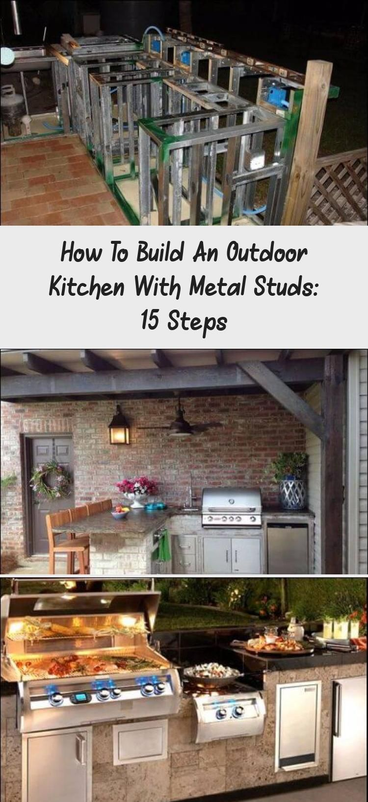 Do You Know How To Build An Outdoor Kitchen With Metal Studs If Not You Re In The Right Place Foll Build Outdoor Kitchen Outdoor Kitchen Diy Outdoor Kitchen