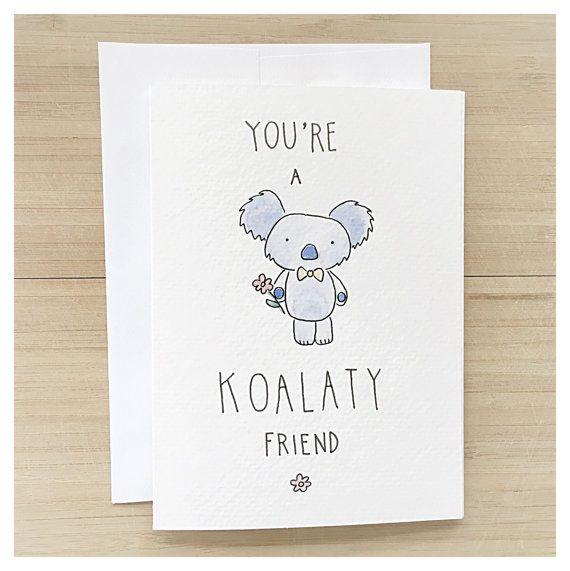 Koala Card Koala Greeting Cards Snail Mail Friendship Card Funny Cards Funny Birthday Card Birthday Card Funny Thank You Card Pun Punny Birthday Cards Birthday Card Puns Birthday Cards For Friends