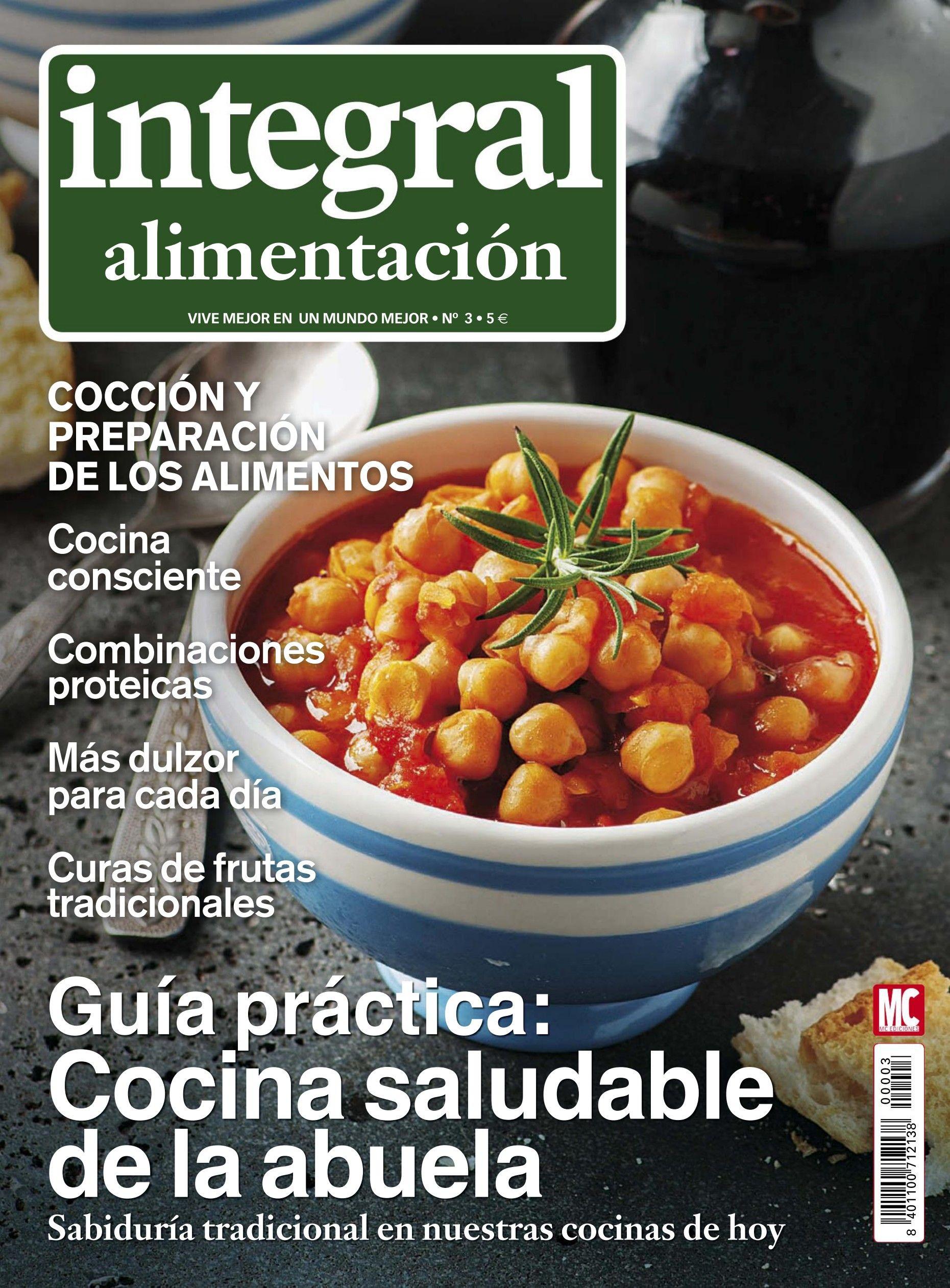 Revista integral alimentaci n 3 cocina saludable de la for Cocina saludable