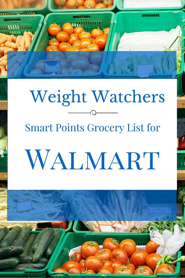 Walmart groceries weight watchers smart points food list healthy eating weight watchers menu - Cuisine point p ...