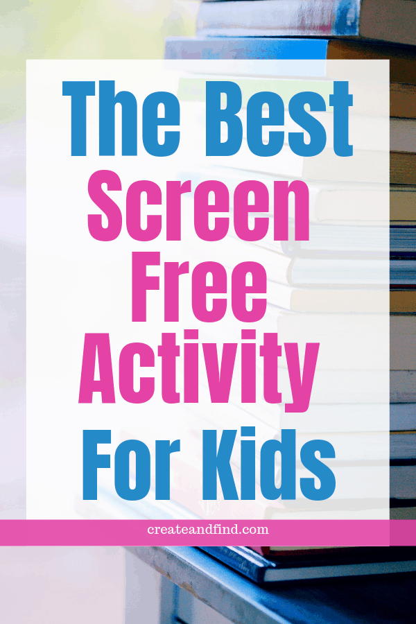 The Best Screen Free Activity You Can Do With Kids