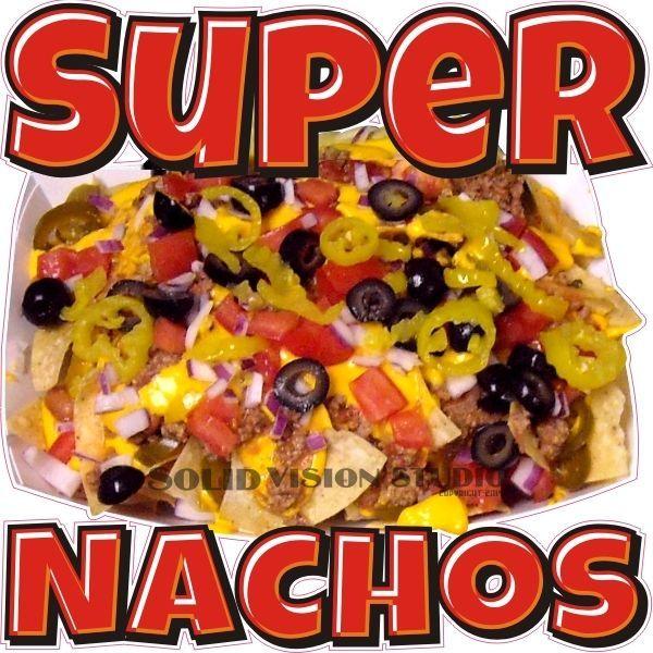 "24"" Super Nachos Concession Trailer Mexican Food Truck Restaurant Sign Decal #SolidVisionStudio"