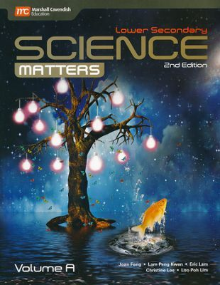 Lower Secondary Science Matters Textbook Volume A, Grade 7