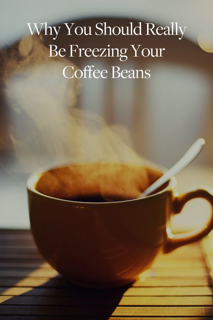Why You Should Really Be Freezing Your Coffee Beans Coffee Time Coffee Humor Caffeine