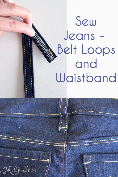Sew Jeans - Belt Loops and Waistband   Pinterest   Costura, Patrones ...