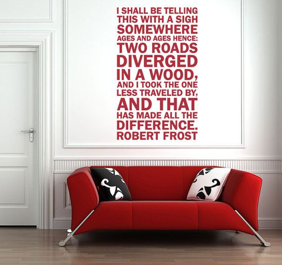 Robert Frost poetry on the wall? yes please  Vinyl Wall Decal by - paredes con letras