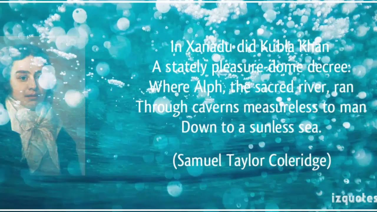 Kubla Khan Written By Samuel Taylor Coleridge Quck Short Discus Poetry Summary Poem And Analysi In Tamil