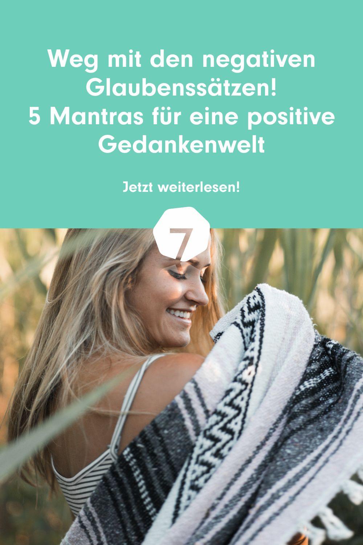 5 Mantras für eine positive Gedankenwelt | 7Mind Magazin