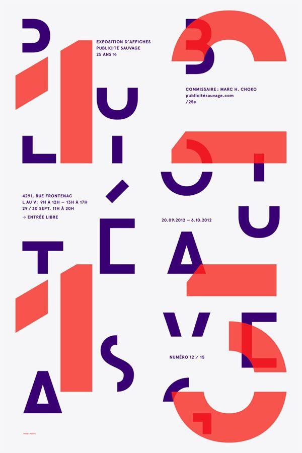 PUBLICITÉ SAUVAGE / 25th ANNIVERSARY EXHIBITION SERIES by Emanuel Cohen, via Behance