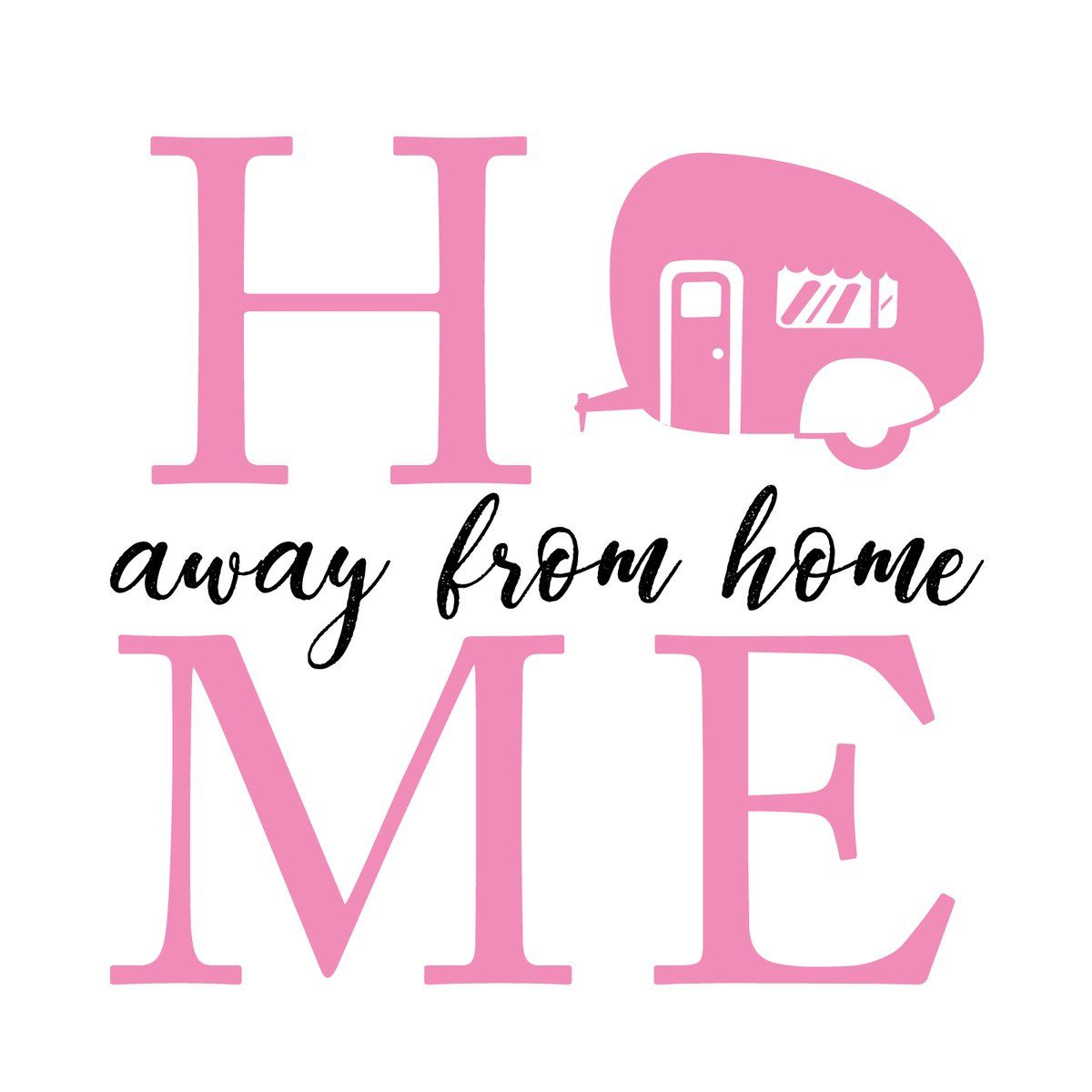 Home Away From Home Custom Rv Camper Decal 11018 Vinyl