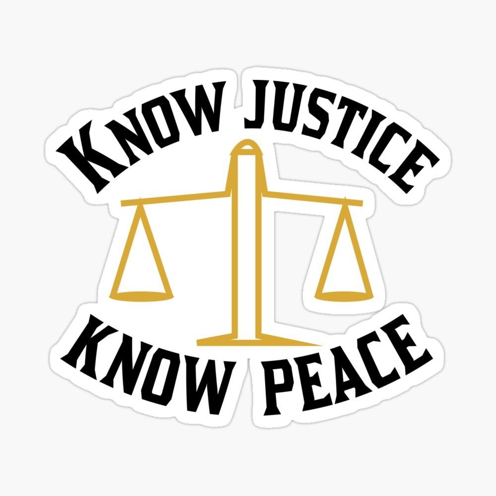 Get My Art Printed On Awesome Products Support Me At Redbubble Rbandme Https Www Redbubble Com I Sticker Know Justice Peace Transparent Stickers Stickers