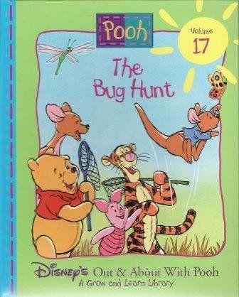 The Bug Hunt (Disney's Out & About With Pooh, Vol. 17) by Inc. Disney Enterprises,http://www.amazon.com/dp/1885222718/ref=cm_sw_r_pi_dp_TwDktb0JW9035YZ1
