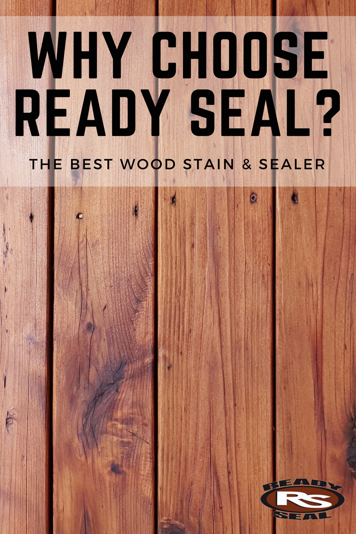 Why Choose Ready Seal Staining Wood Exterior Stain