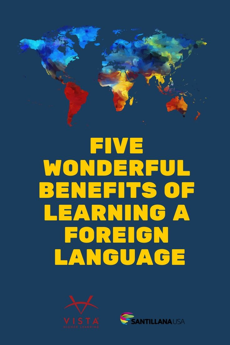 Five wonderful benefits of learning a foreign language