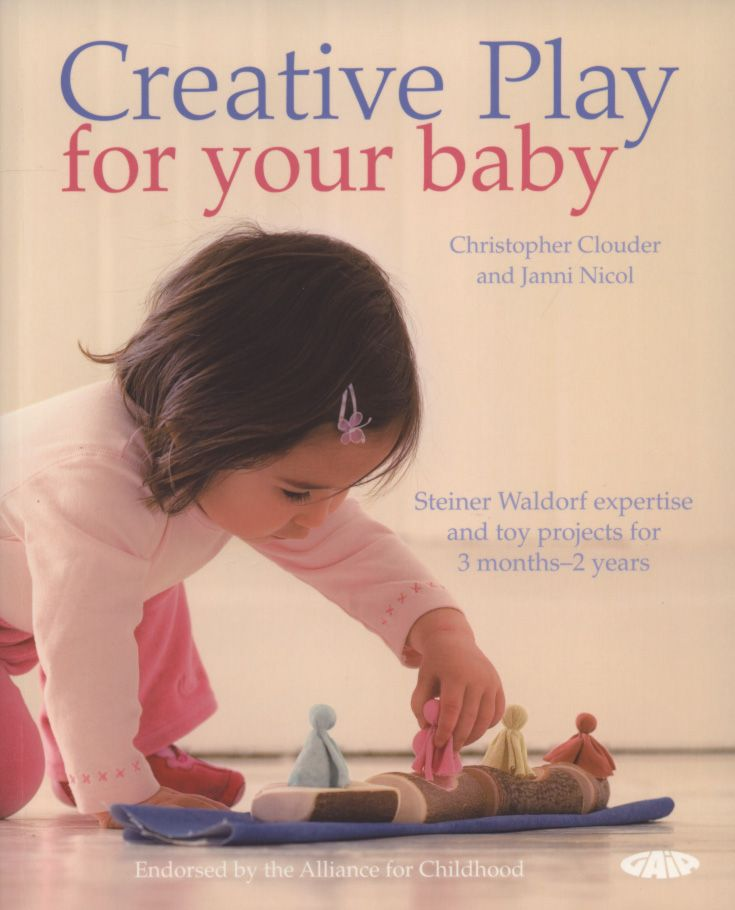 Creative Play for your Baby - Steiner Waldorf