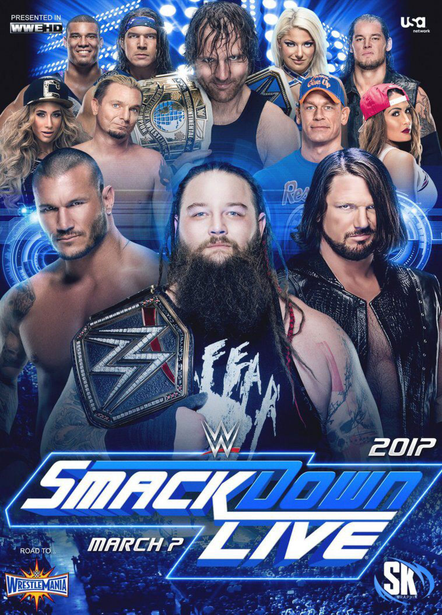 Smackdown Live March 7 2017 By Sk Graphix On Deviantart Wwe Superstars Wwe Wwe Ppv