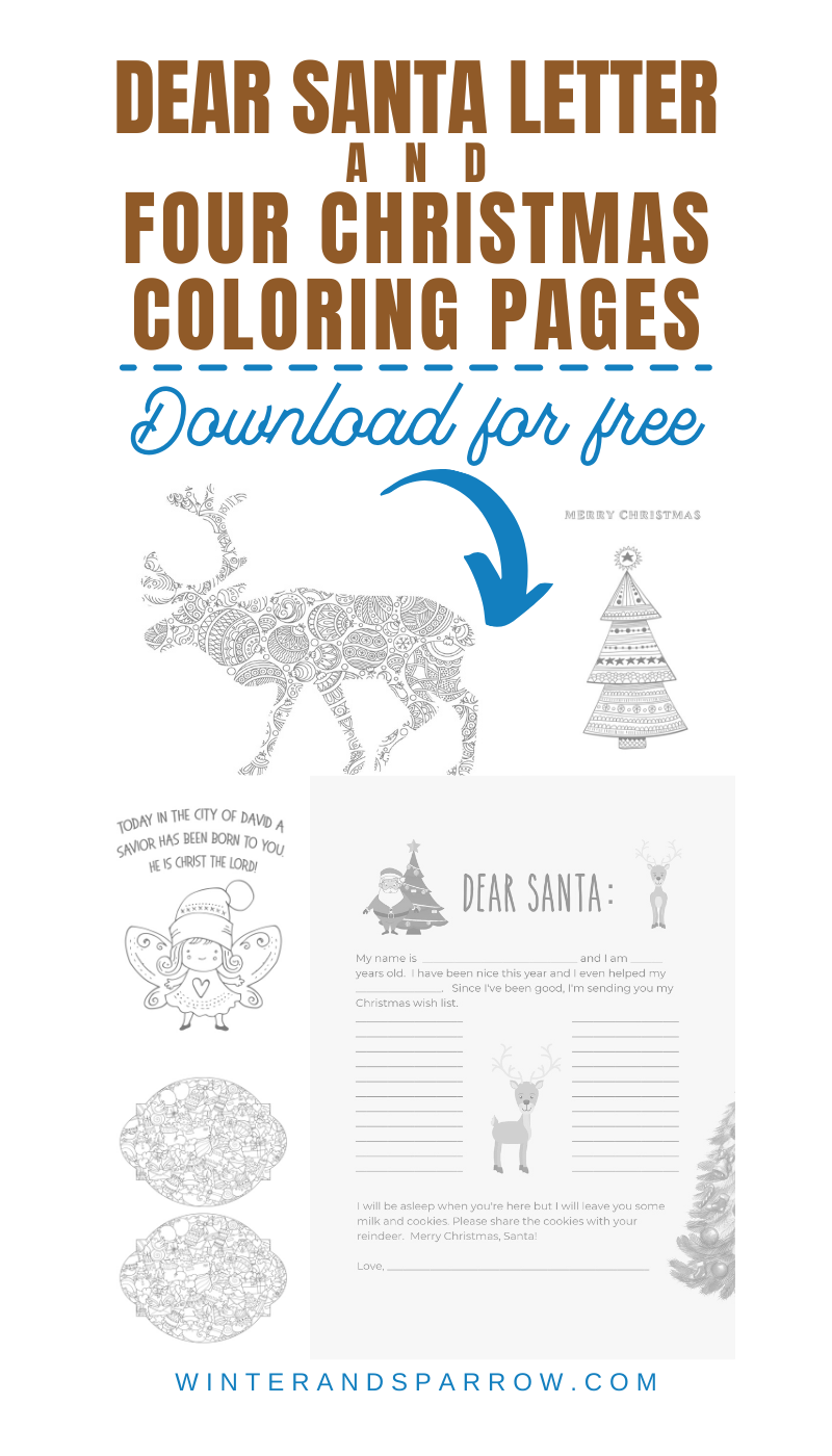 Free Dear Santa Letter + Four Christmas Coloring Pages