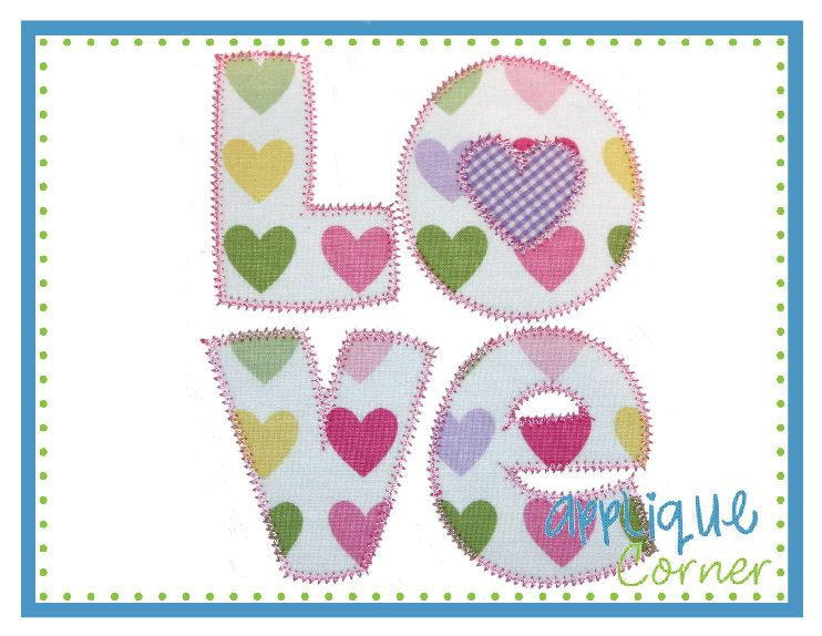 LOVE Applique Design Applique designs, Embroidery