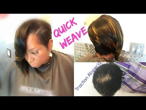 Quick Weaves Don't go BALD from quick weave... DETAILES! Must SEE ...