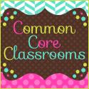 Common Core Classrooms - New Blog!