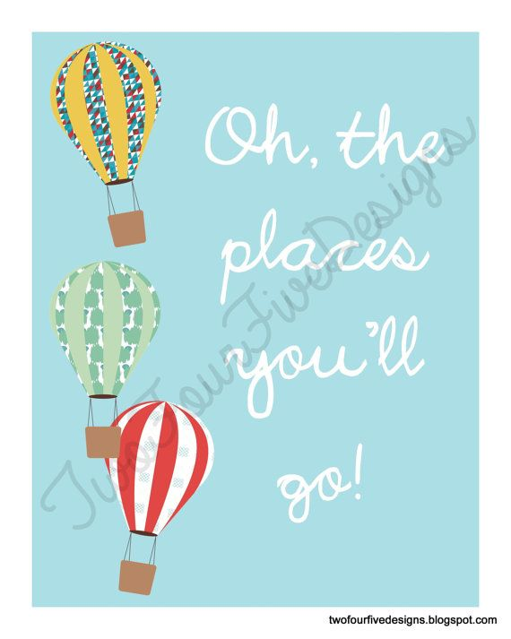 Printable Dr. Seuss Quote Oh the Place by TwoFourFiveDesigns