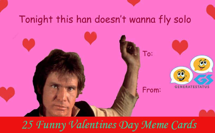 25 Funny Valentines Day Meme Cards Funny Valentine Memes Happy Valentines Day Wishes Funny Valentine