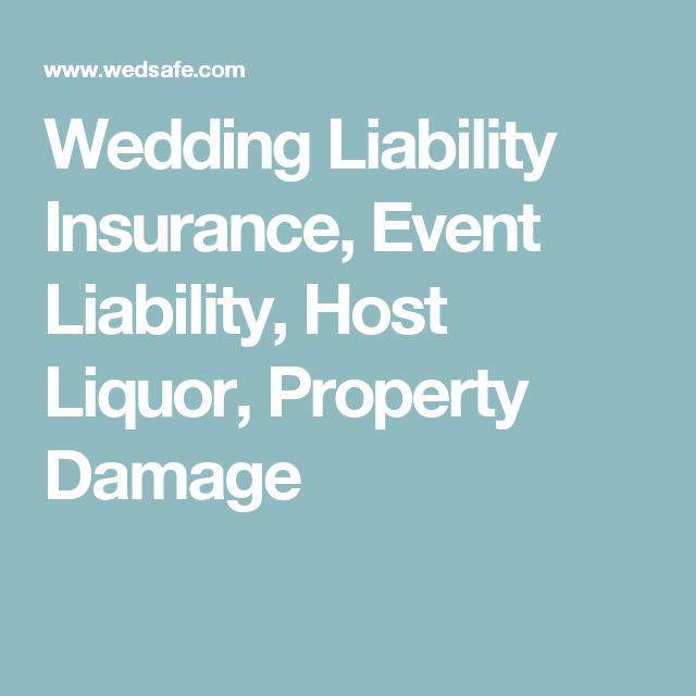 Wedding Insurance Coverage: Wedding Liability Insurance, Event Liability, Host Liquor