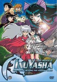 Inu Yasha Movie 2: The Castle Beyond the Looking Glass