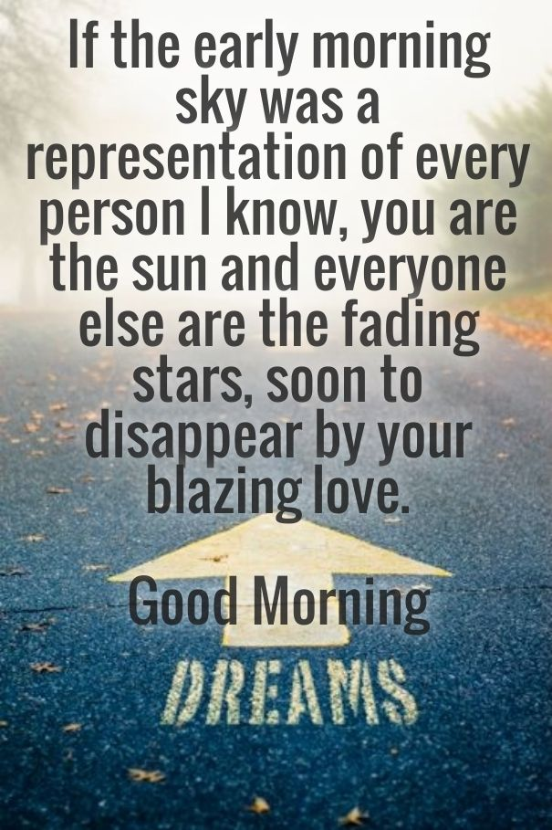 Sweet Good Morning Love Quotes For Her Romantic Good Morning Messages For Girlfriend With Cute Wishes And Make Her Good Day With Love And Smiles