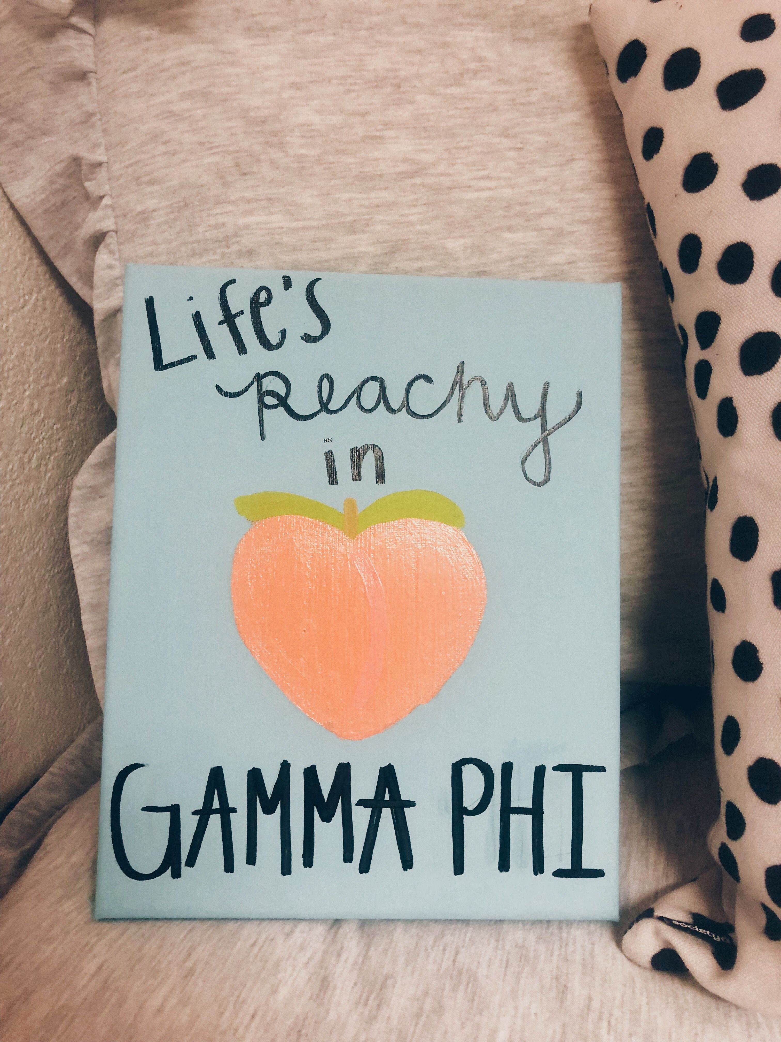 Life's Peachy in Gamma Phi — big/little sorority canvas