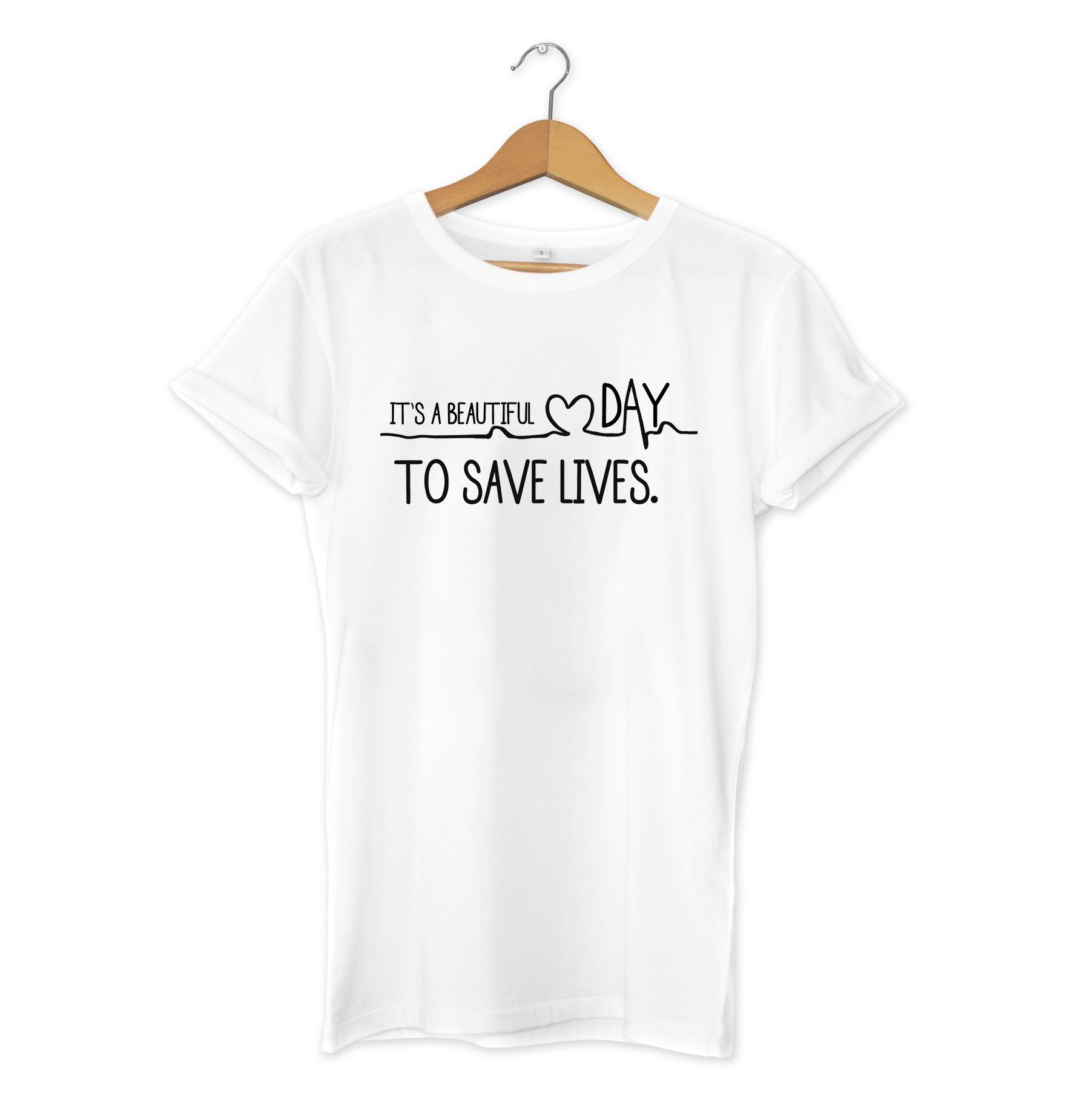 It\'s A Beautiful Day To Save Lives Grey Anatomy T-Shirt | Grey\'s ...