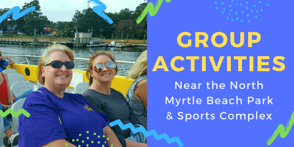 Group Activities Near the North Myrtle Beach Sports