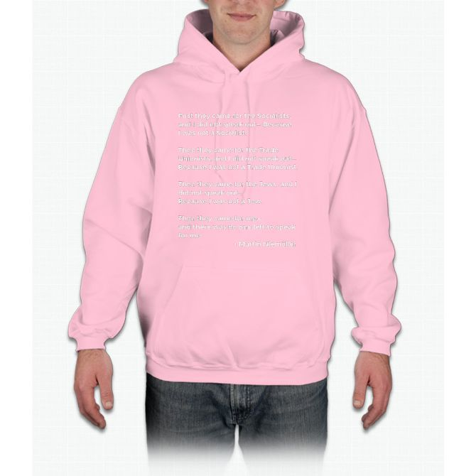 Martin Niemoller Quote - First They Came Hoodie