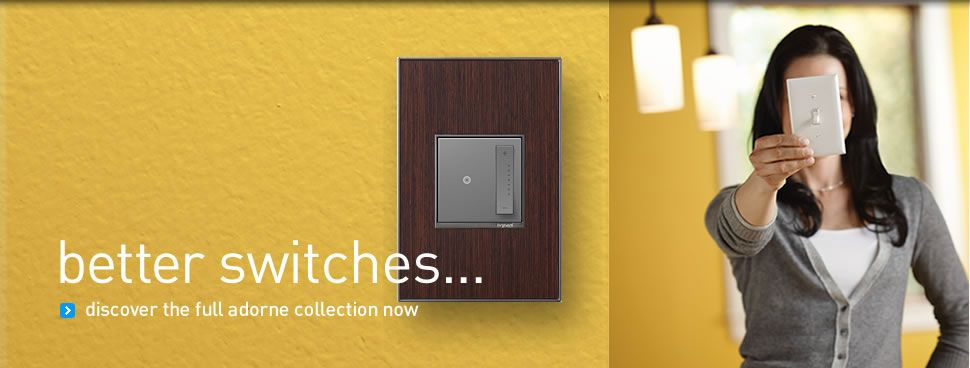 Better Switches Discover The Full Adorne Collection Now Switches Wire Management Electrical Installation