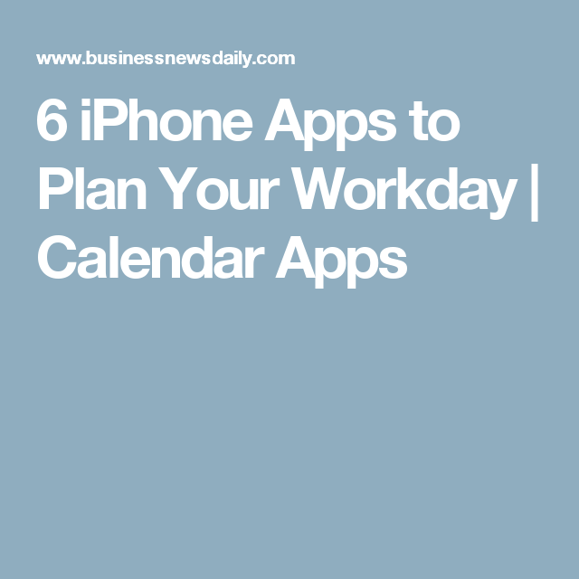 15 Best iPhone Apps to Get You Through Your Workday