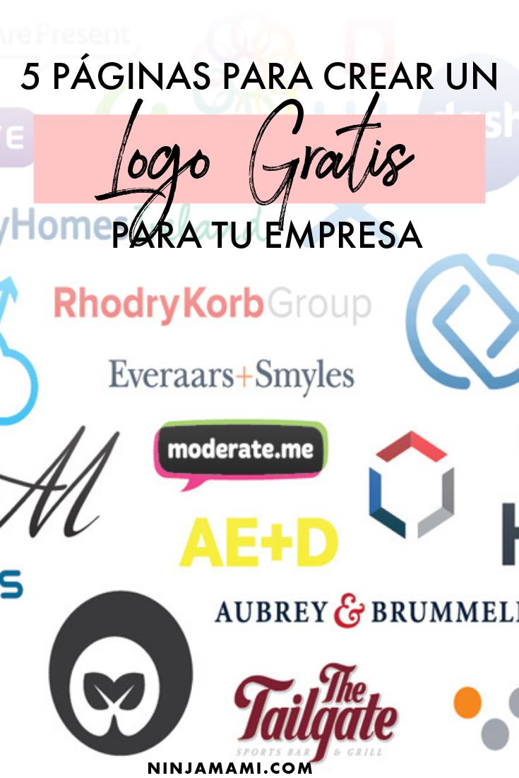 5 Páginas Para Crear Un Logo Gratis Para Tu Empresa Ninja Mami Nombres Para Empresas Crear Logos Gratis Como Crear Una Empresa