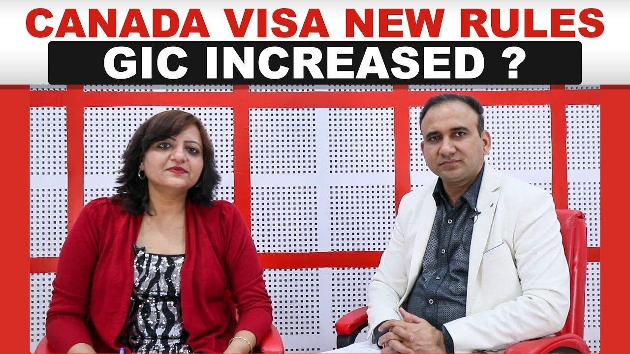 Canada Visa New Rules April 2019 Gic Increased Visa Canada
