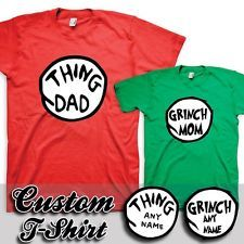 12280ff6 Dr. Seuss - Thing Dad - Grinch Mom - Any Text - 1 2 T-Shirts - Thing 1  Thing 2 - 9.95
